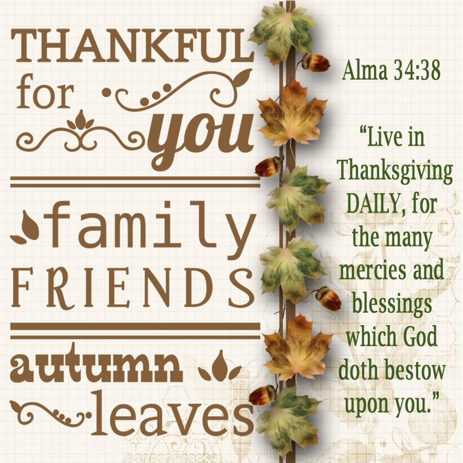 Thankful for you family friends autumn leaves