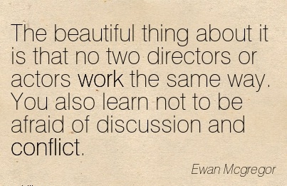 The beautiful thing about it is that no two directors or act