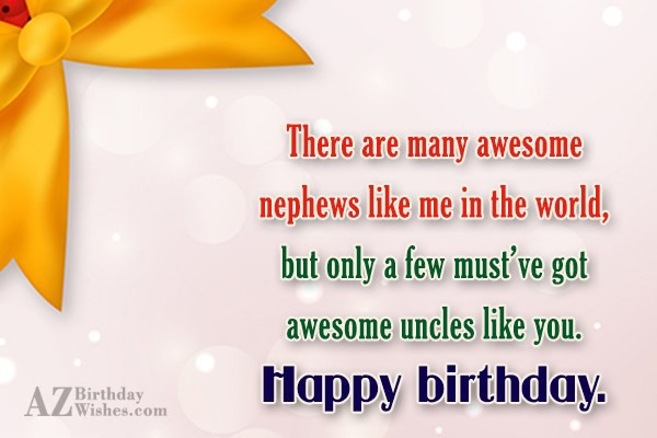There Are Many Awesome Nephews Like Me In the World Happy Birthday