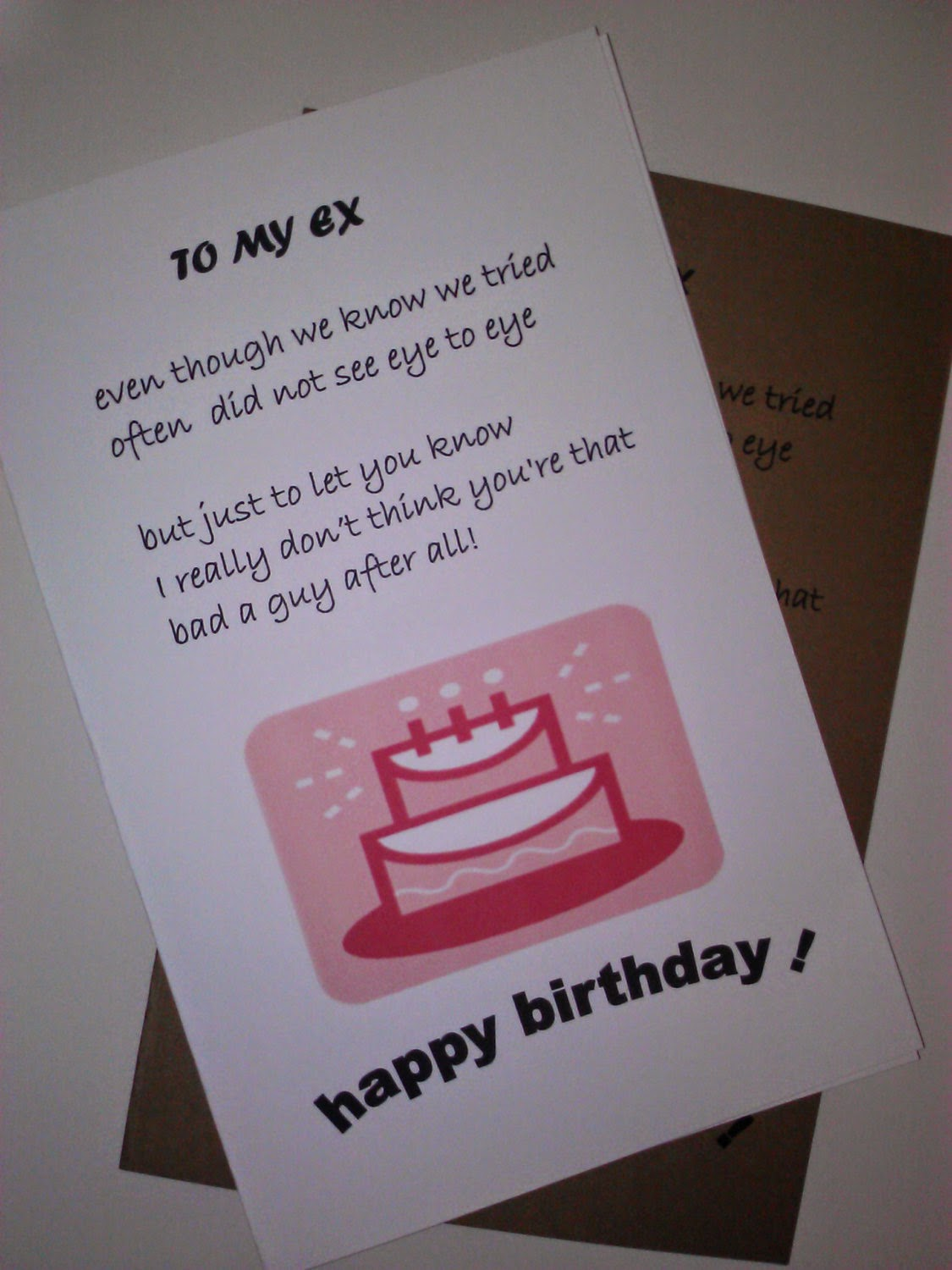 To My Ex Even Though We Know We Tried Often Did Not See Eye To Eye Happy Birthday