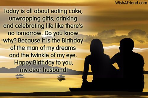 today is all about eating cake unwrapping gifts happy birthday to you my dear husband