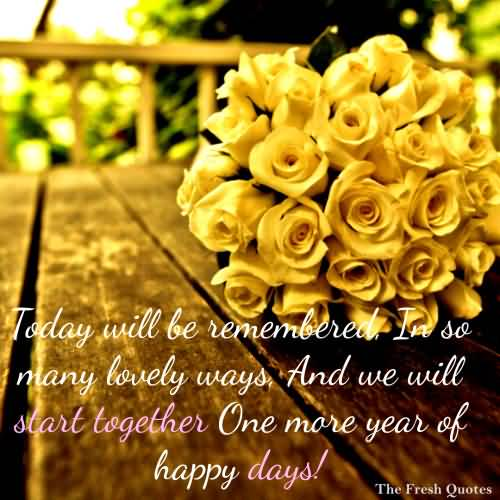 Today Will Be Remembered In So Many Lovely Ways And We Will Star Together Happy Birthday