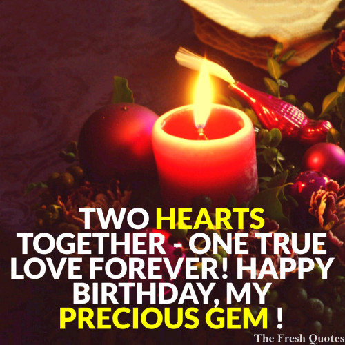 Two Hearts Together One True Love Forever Happy Birthday My Precious Gem