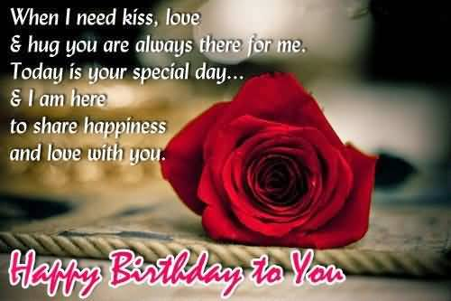 When I Need Kiss Love And Hug You Are Always There For Me Happy Birthday to You