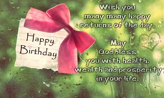 Wish You Many Many Happy Returns Of The Day May God Bless You With Health Wealth And Prosperity In Your Life