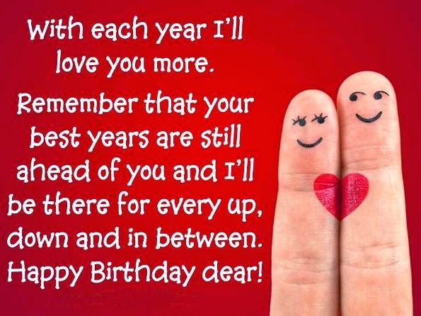 With Each Year I'll Love You More Happy Birthday Dear