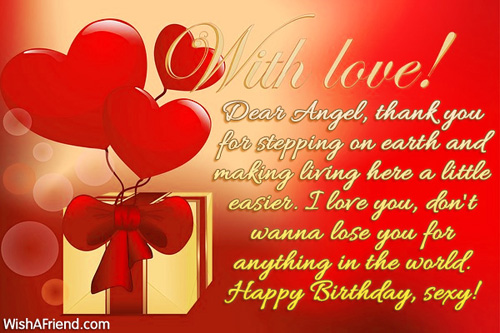 With Love Dear Angel Thanks You For Stepping Anything In The World Happy Birthday Sexy