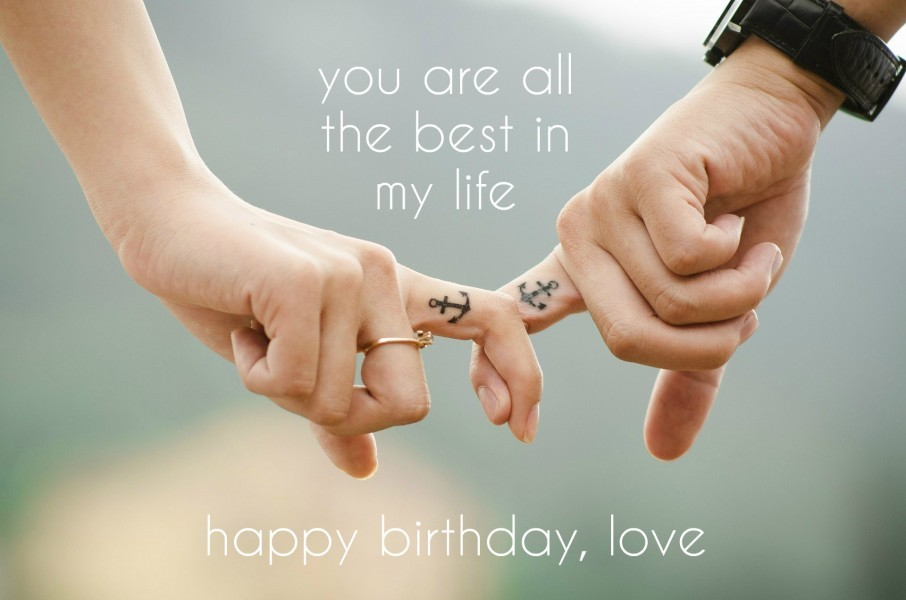 You Are All The Best My Life Happy Birthday Love