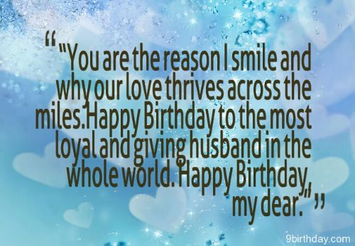 you are the reason i smile and why our love happy birthday my dear