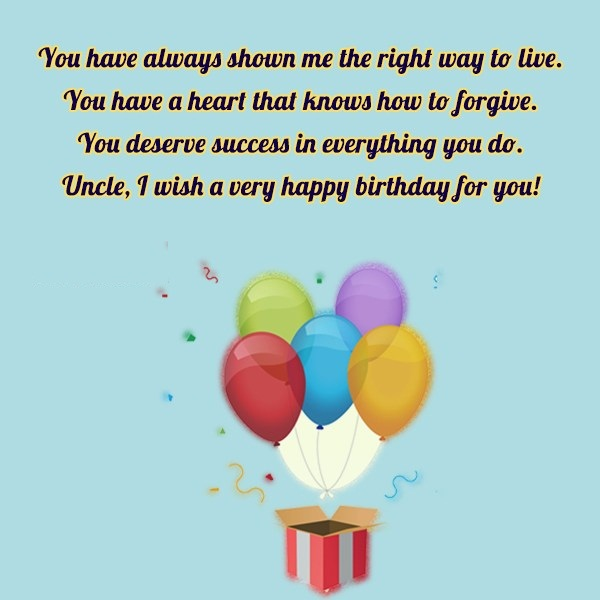 You Have Always Shown Me The Right Way I Wish A Very Happy Birthday For You