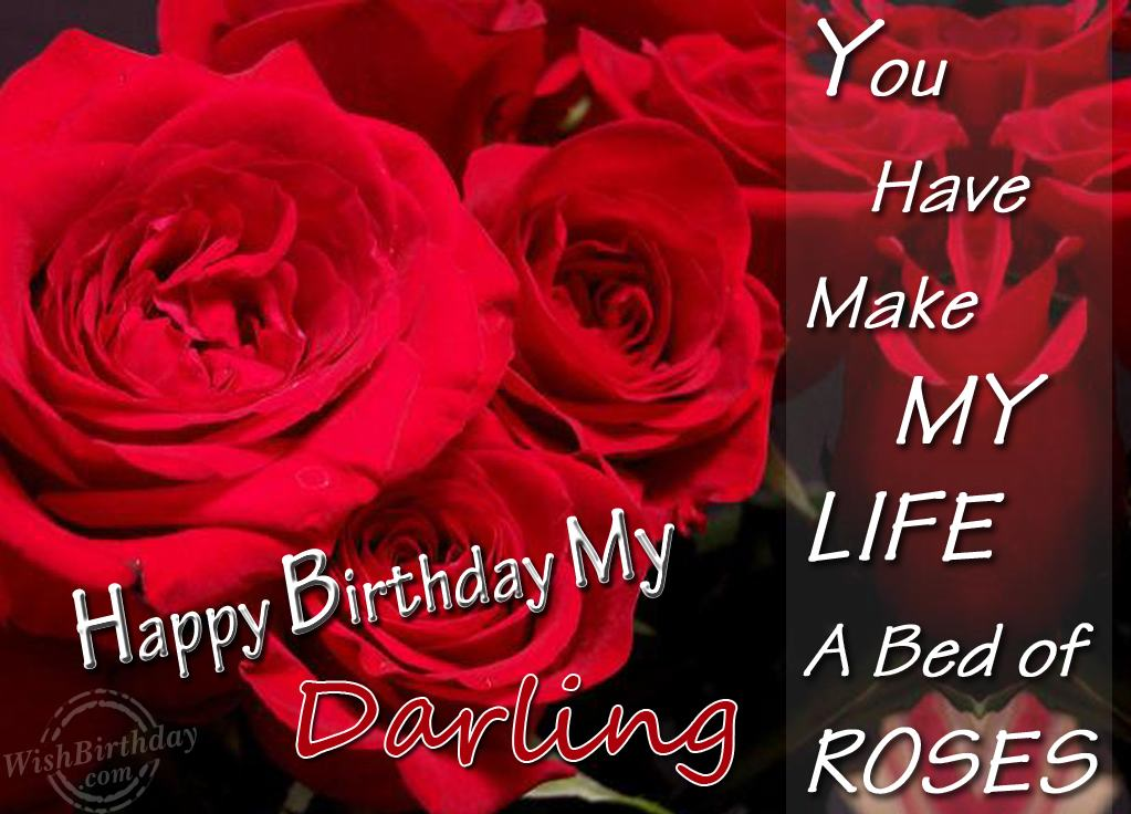 Best love letter for husband segerios you have my life a bed of roses happy birthday darling m4hsunfo