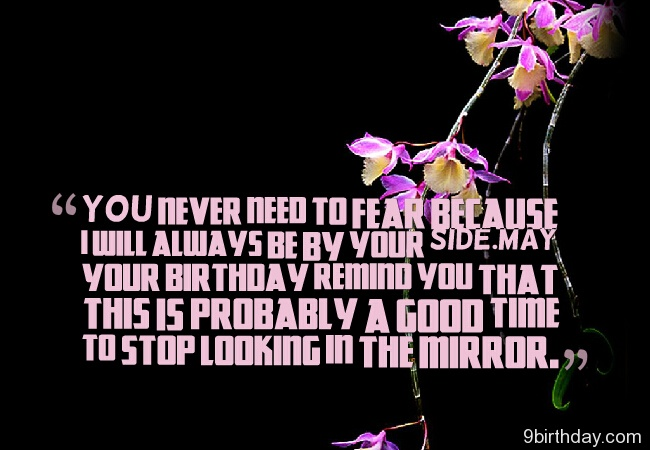 Ideas about sister birthday wishes archives page 27 of 77 you never need to fear because i will always be by your side may your birthday m4hsunfo