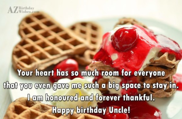 Your Heart Has So Much Room For Everyone Happy Birthday Uncle