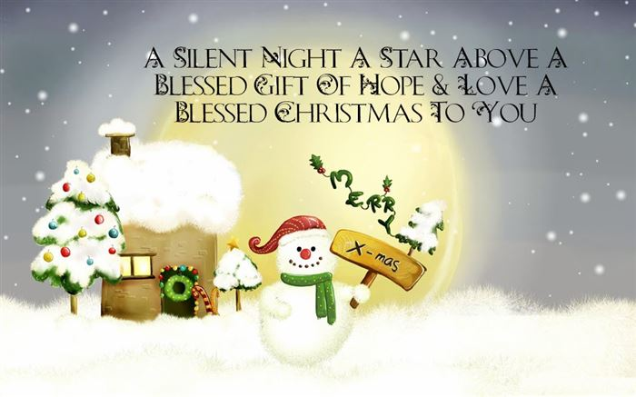 A Silent Night A Star Above A Blessed Gift Of Hope & Love A Blessed Christmas To You