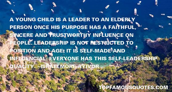 A young child is a leader to an elderly person once his purpose has a faithful, sincere and trustworthy influence on people