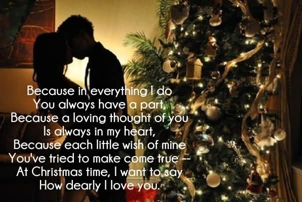 Because In Everything I Do You Always Have A Part Merry Christmas