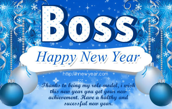 Boss Happy New Year Thanks To Being My Role Model I Wish