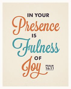 In Your Presence Is Fulness Of Joy