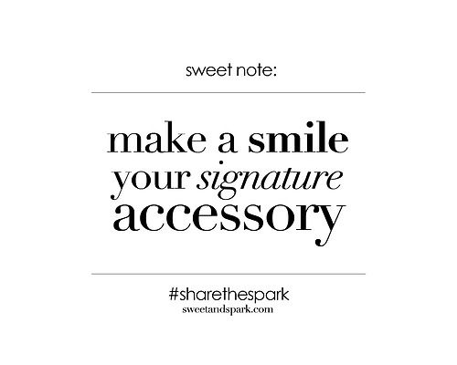 Make a smile your signature accessory.jpg