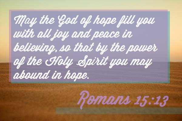 May The God Of Hope Fill You With All Joy And Peace In Believing