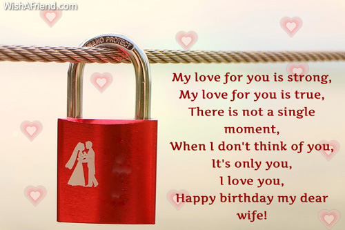 My Love For You Is Strong Happy Birthday My Dear Wife