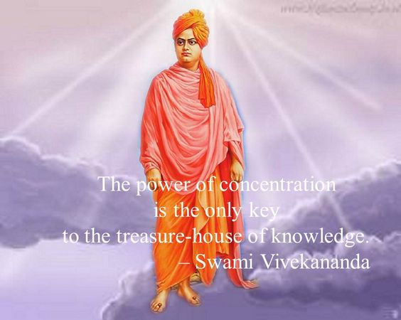 The power of concentration is the only key to the treasure - Swami Vivekananda