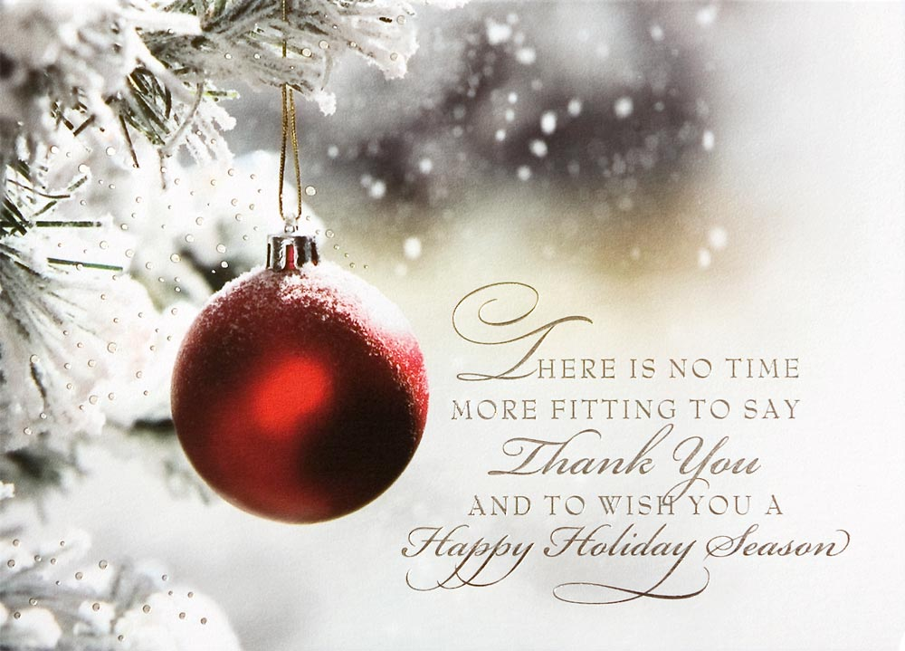 Christmas sayings and phrases there is no time more fitting to say thanks you and wish you a happy holiday m4hsunfo