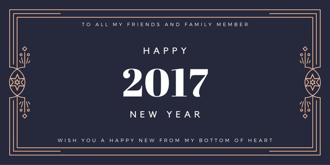 To All My Friends And Family Member Happy 2017 New Year Wish You A Happy New From My Bottom Of Heart