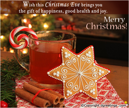 Wish This Christmas Eve Brings You The Gift Of Happiness Good Health And  Joy Merry Christmas