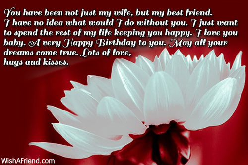 You Have Been Not Just My Wife But Best Friend May All Your Dreams