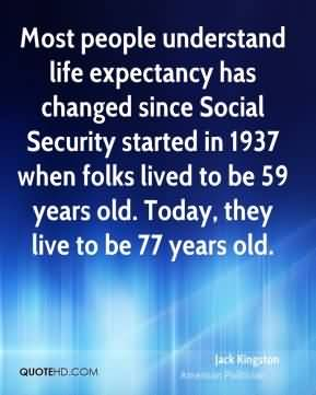 Life Expectancy Quotes 11
