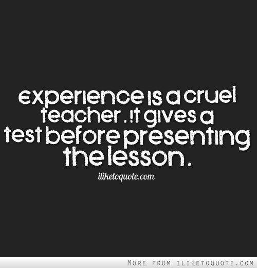 Life Experience Quotes 21