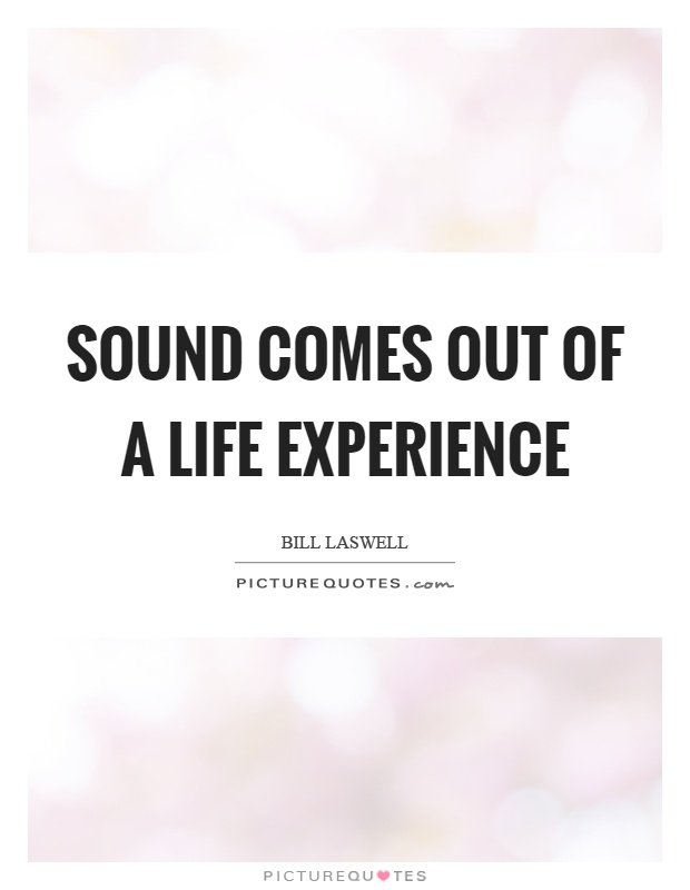 Life Experience Quotes 31