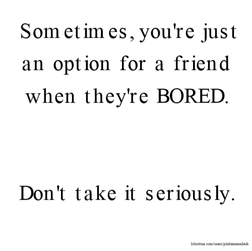 Bored Quotes 075