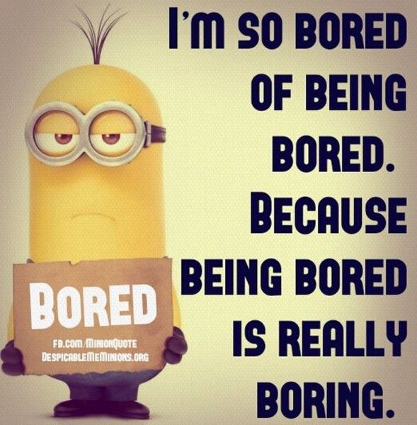 Bored Quotes 089