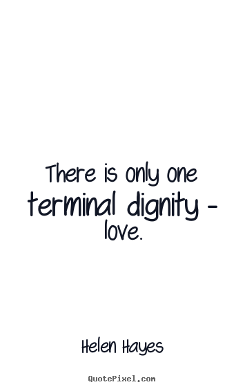 Dignity Quotes 03