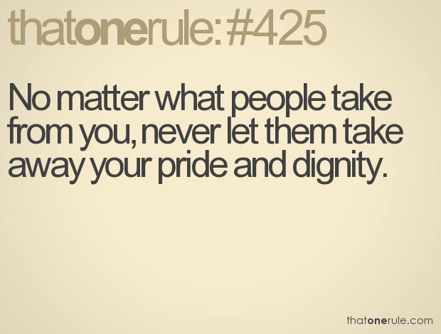 Dignity Quotes 49