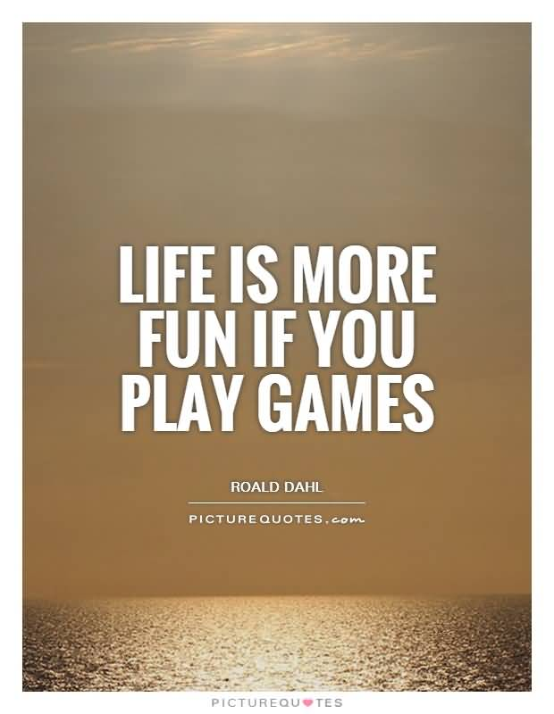 Quotation About Games In Relationships