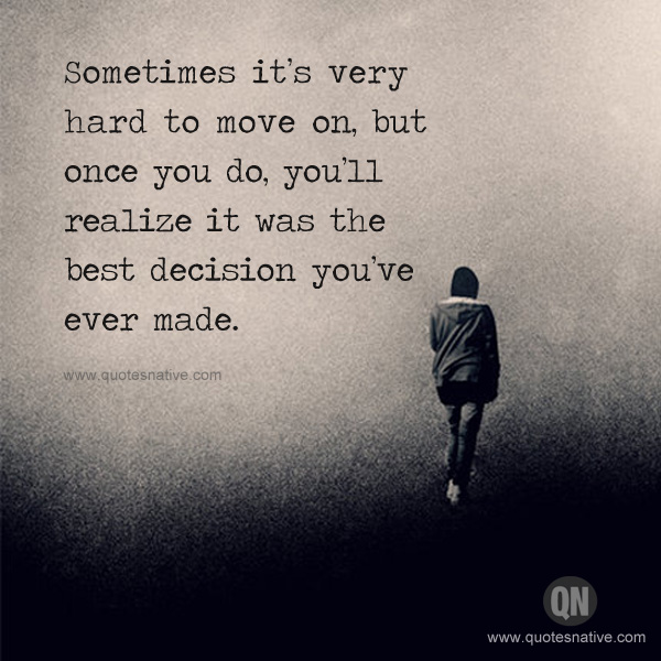 Move On Quotes 76