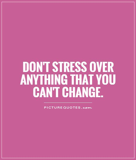 Stress Quotes 019