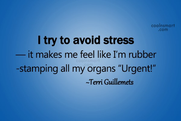 Stress Quotes 025