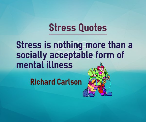 Stress Quotes 040