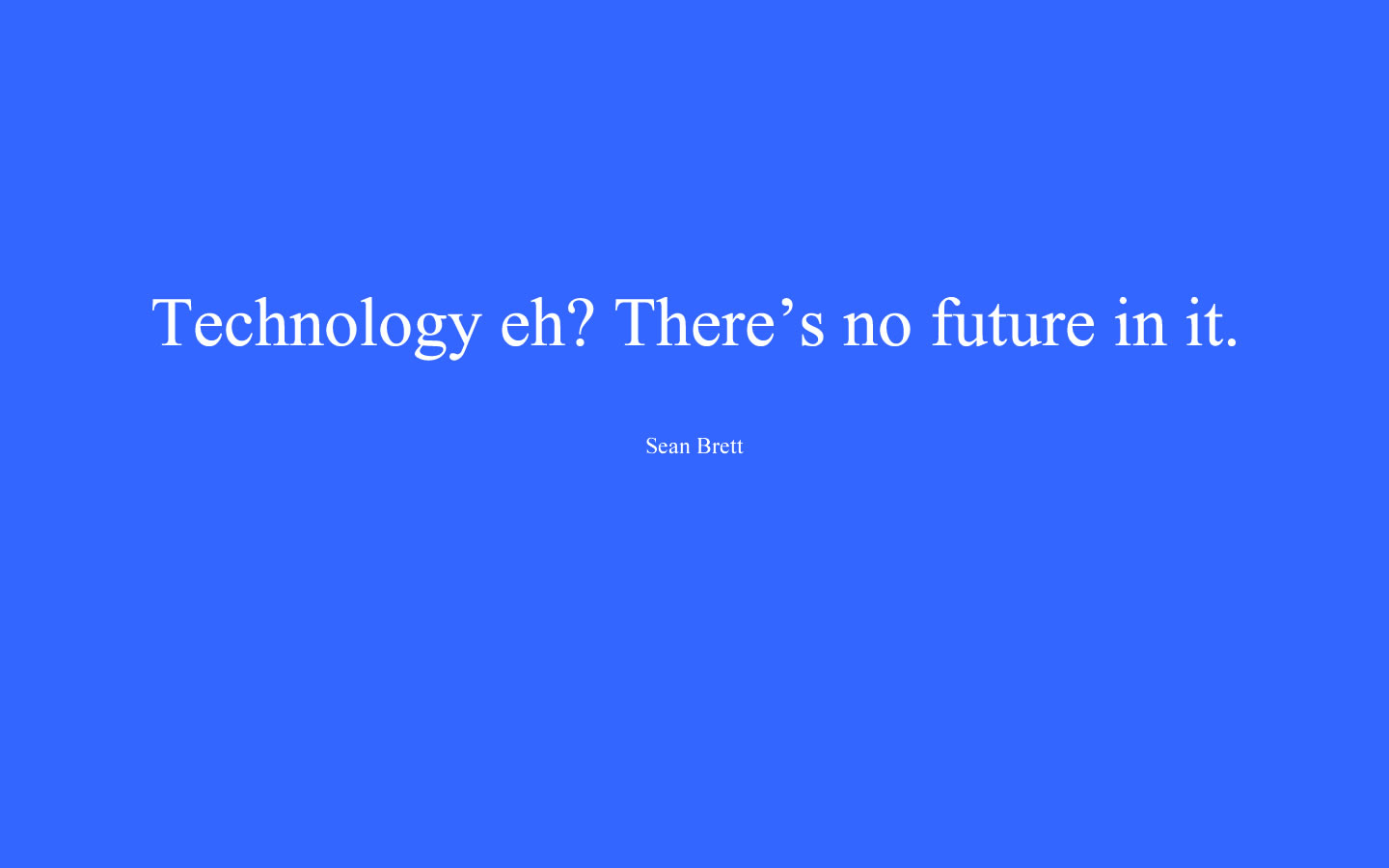 Technology Quotes 033
