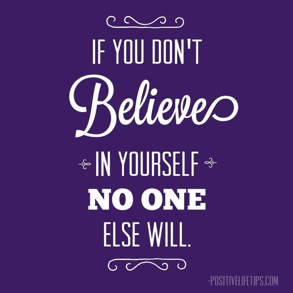 Believe In Yourself Quotes About Peoples