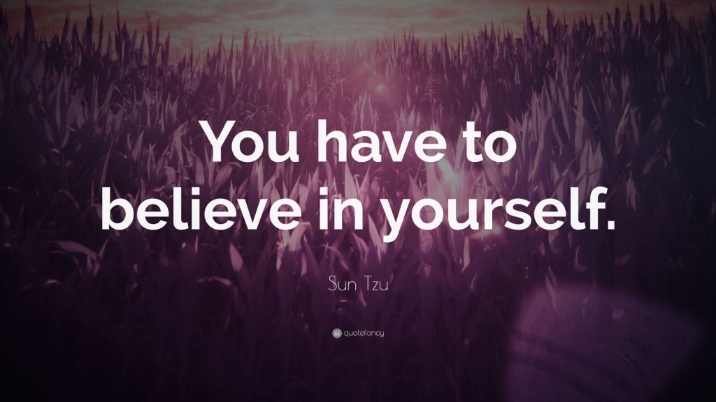 Believe In Yourself Quotes By Sun Tzu