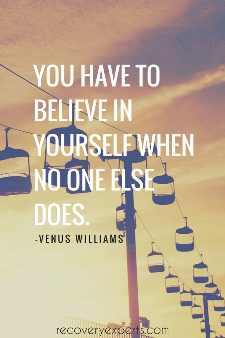 Believe In Yourself Quotes By Venus Williams