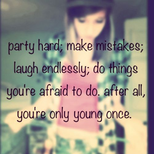 Best Party Quotes For Teen