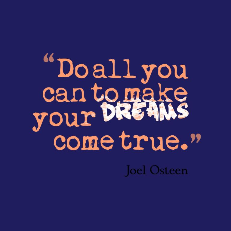 Dream Quotes About Make It True