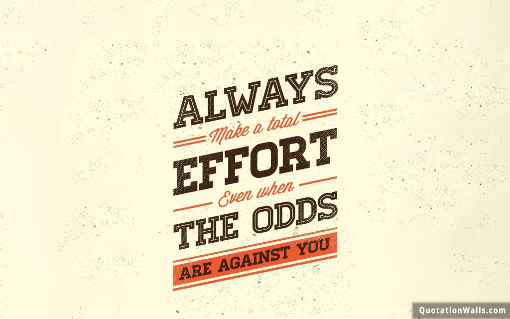 Awesome Quotes About Doing Effort