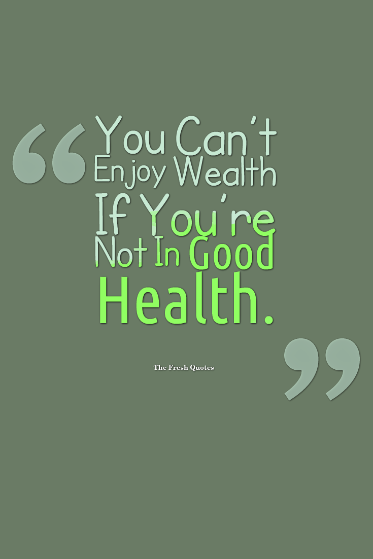 60 Best Health Quotes And Sayings Collection Segerios Com